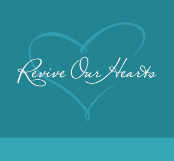 revive our hearts